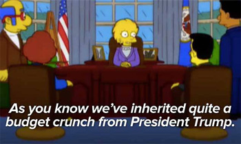Another Simpsons episode foretold that he would be elected and that his policies would cause an economic collapse.