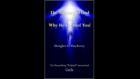 Table of Contents – The Mystery of God and Why He Created You!