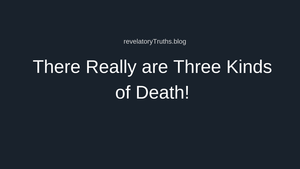 Three Kinds of Death