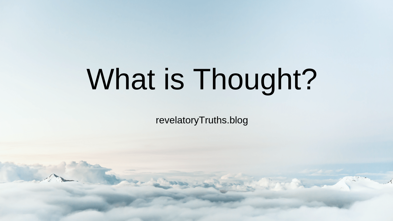 What is Thought
