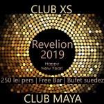 Revelion 2019 Club Maya si Club XS