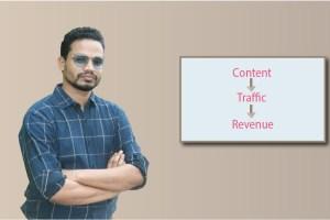 Content, Traffic, Revenue