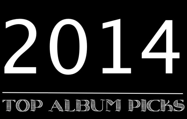 2014 TOP ALBUM PICKS