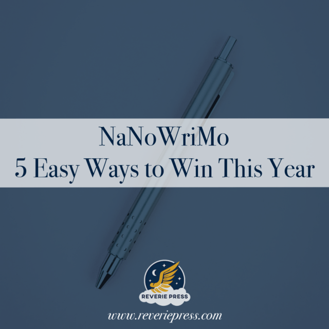 5 easy ways to win NaNoWriMo in 2018 by @reveriepress