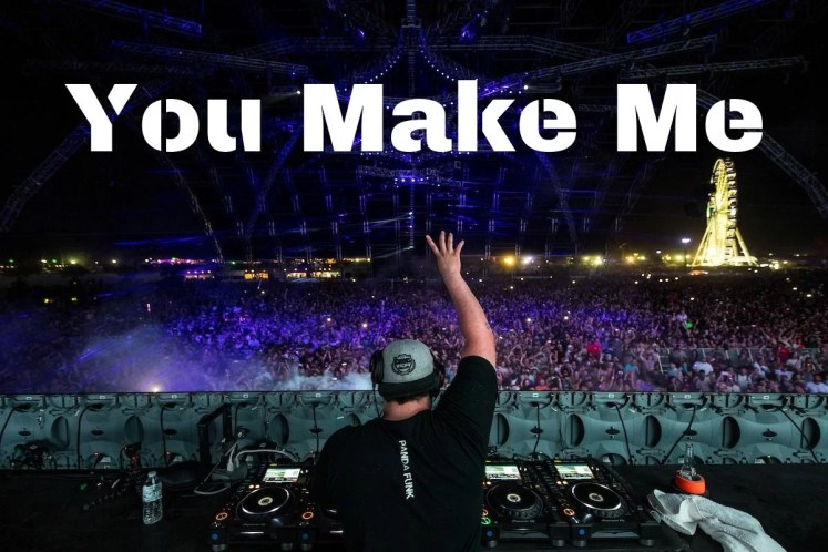 You Make Me Avicii