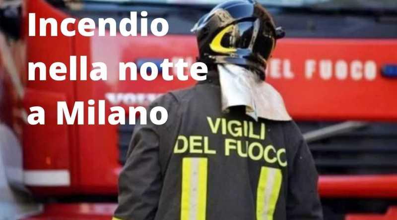 Incendio nella notte a Milano
