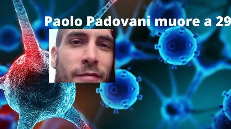 Paolo Padovani muore a 29 anni
