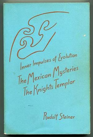 Image result for 1916 –1stlecture by Rudolf Steiner on theMexican Mysteries
