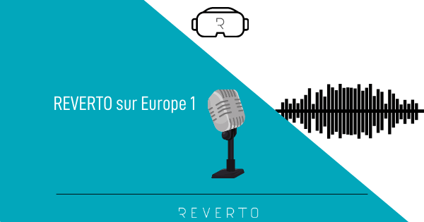 REVERTO sur Europe 1