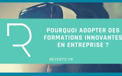 Pourquoi adopter des formations innovantes en entreprise ?