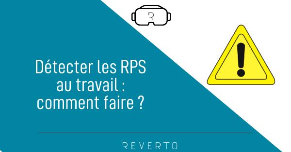 Détection des RPS : comment faire ?