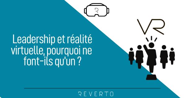 Leadership et realité virtuelle