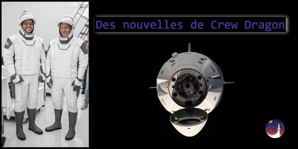 Crew Dragon  : retour sur l'explosion de la capsule et autres nouvelles