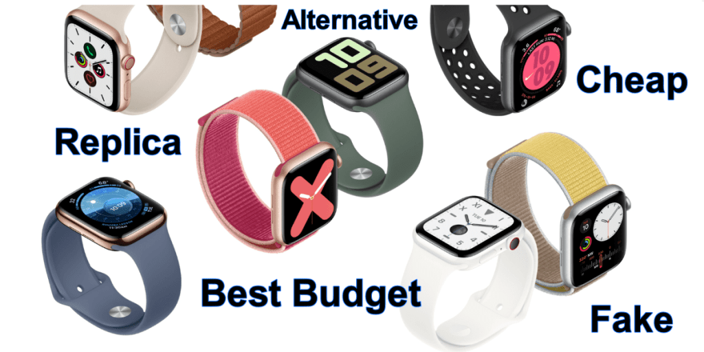 Best Cheaper Alternative to Apple Watch - Best Fake & Clone Copy of Apple Watch