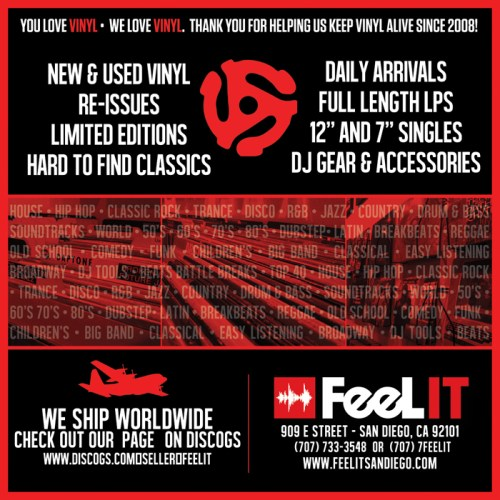 Feel It Records 909 E St (between 10th Ave & 9th Ave) San Diego, CA 92101 (707) 733-3548