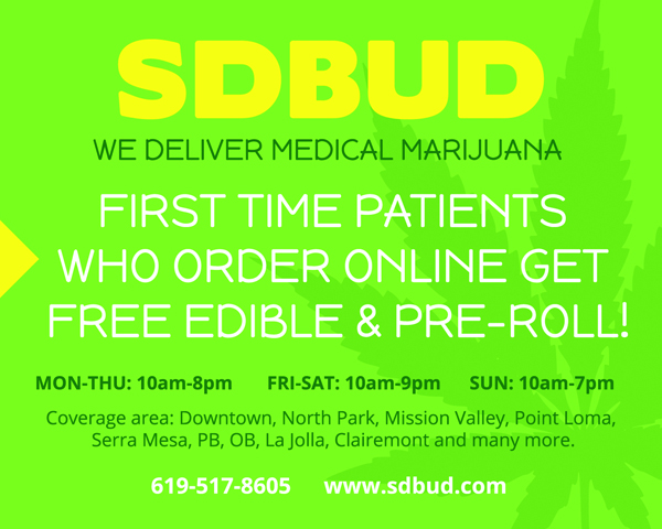 """We Deliver Medical Marijuana."" SDBUD.com 619-517-8605"