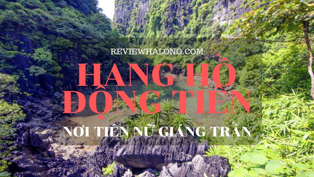 Hang – Hồ Động Tiên, nơi tiên nữ giáng trần