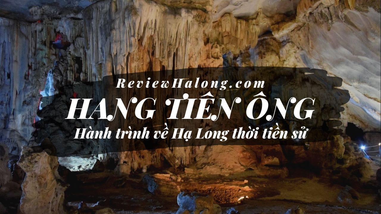 Hang Tiên Ông, hành trình về Hạ Long thời tiền sử