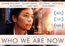 Who We Are Now – Trailer
