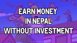 earn money in nepal without investment