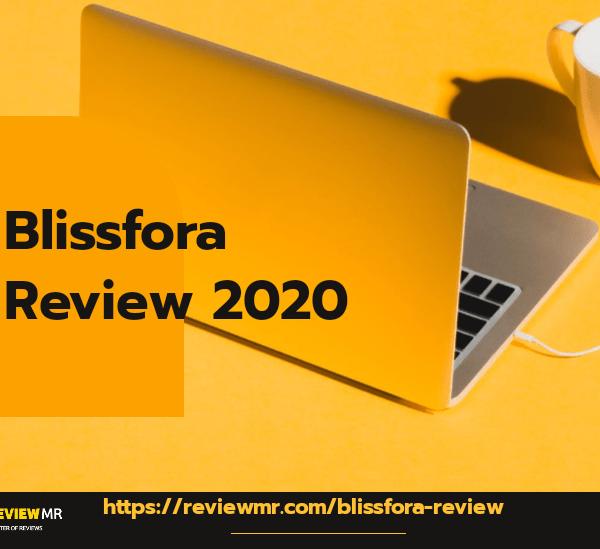 Blissfora Review