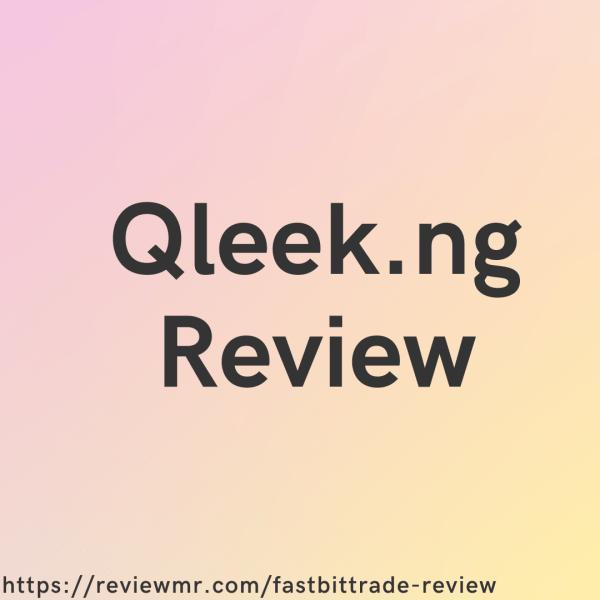 Qleek Review