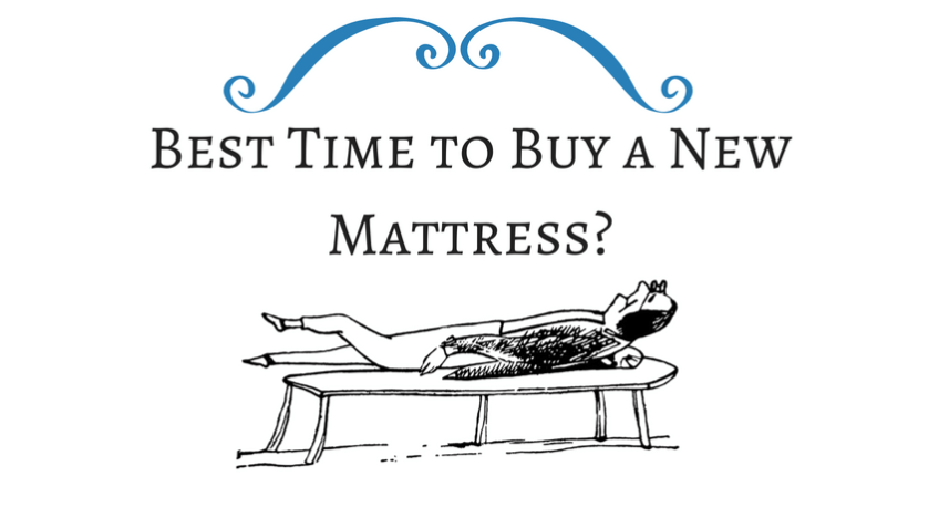 when is the best time to buy a mattress - Best Time To Buy A Mattress