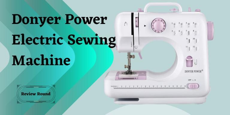 DONYER POWER Electric Sewing Machine Reviews