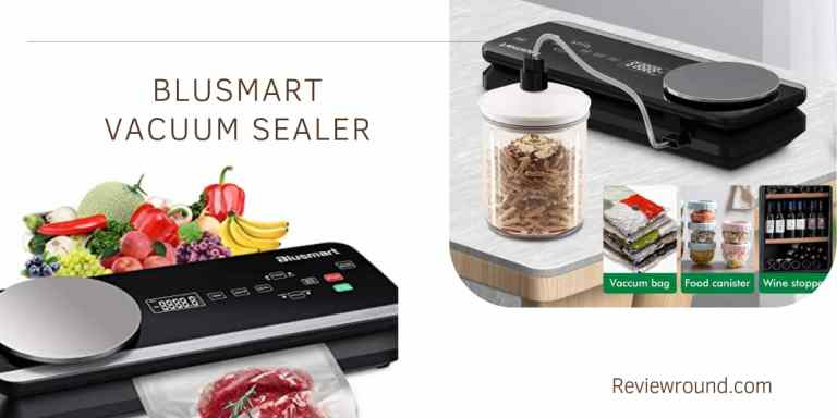 Blusmart Vacuum Sealer Reviews