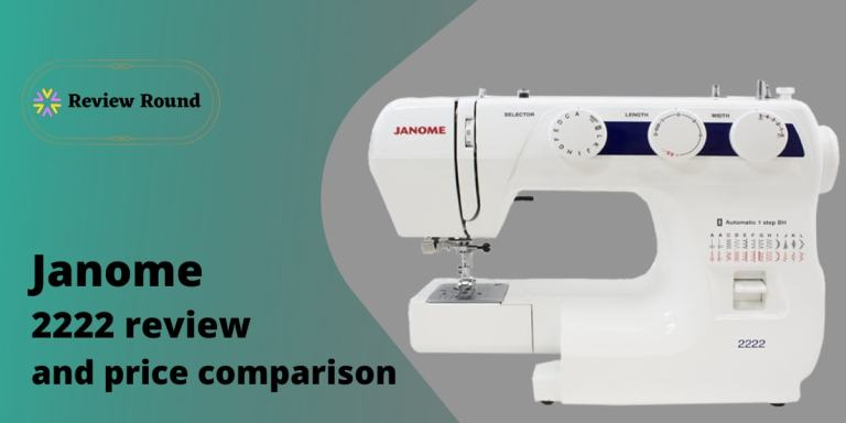 Janome 2222 Review and Price Comparison