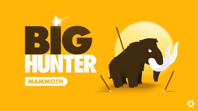 "Big Hunter - What? You've never ""hunted"" a Mammoth?"