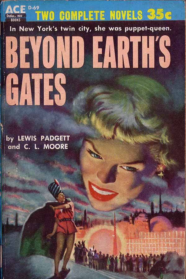 Beyond Earth's Gates
