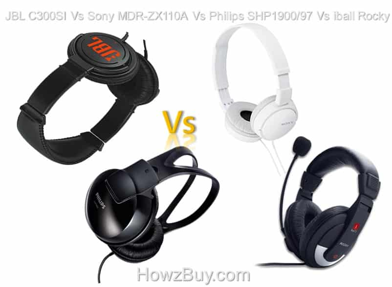 JBL C300SI Vs Sony MDR-ZX110A Vs Philips SHP1900/97 Vs iball Rocky
