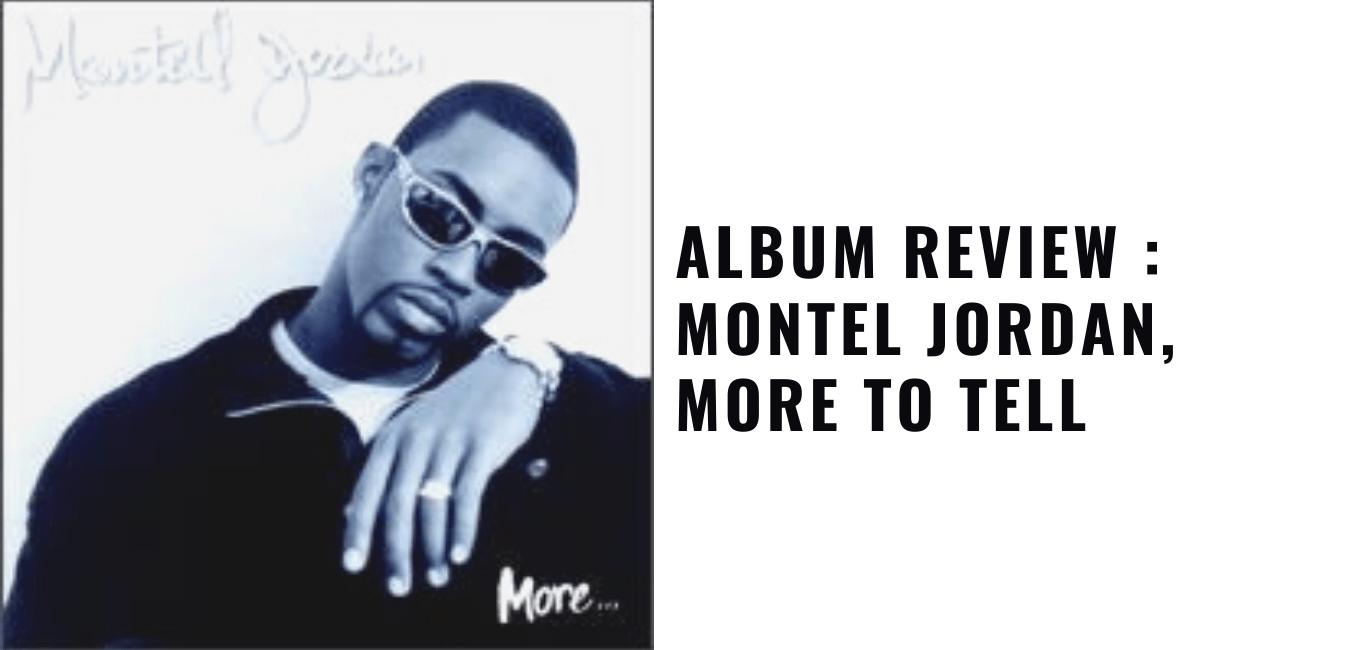 Album Review Montel Jordan, More To Tell