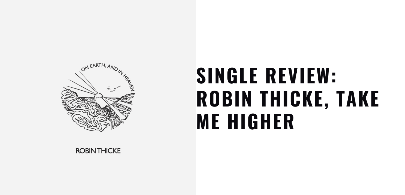 Single Review Robin Thicke, Take Me Higher