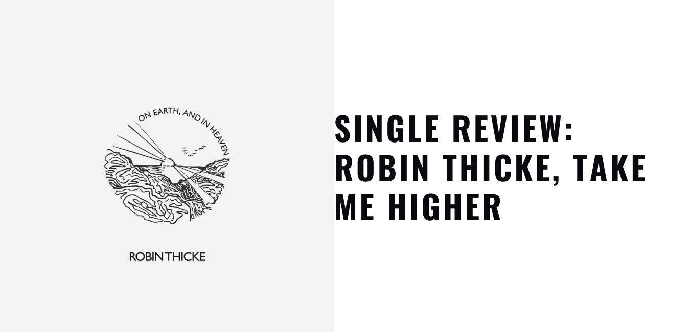 Robin Thicke, Take Me Higher