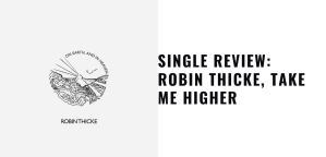 Robin Thicke, Take Me Higher