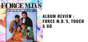 Force M.D.'s, Touch and Go