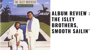 Album Review The Isley Brothers,
