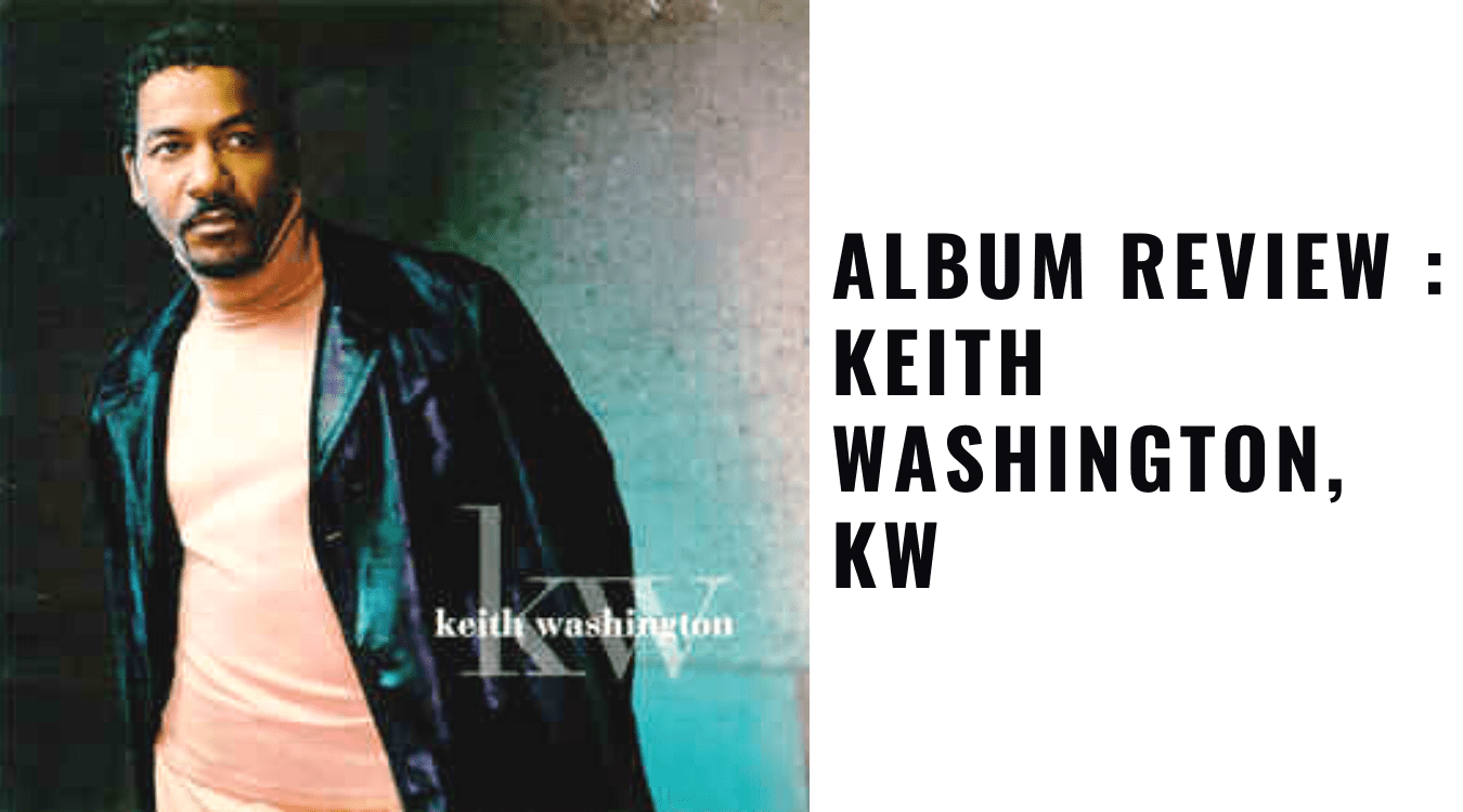 Album Review Keith Washington