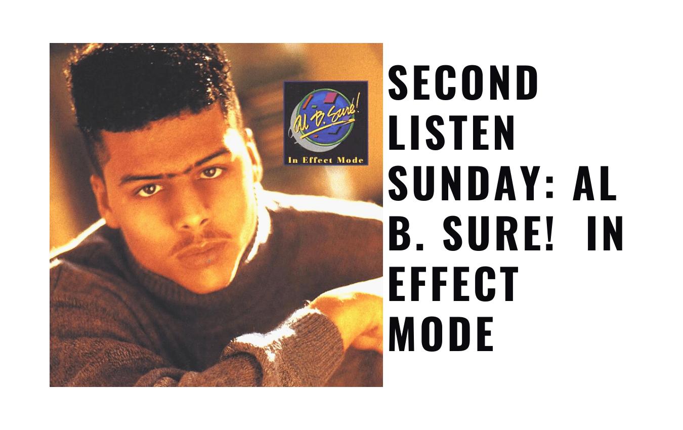 Al B. Sure! In Effect Mode- Al B Sure
