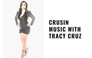 Crusin Music with Tracy Cruz