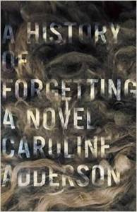 a history of forgetting