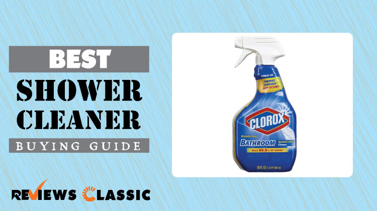 Best-Shower-Cleaner-Buying-Guide
