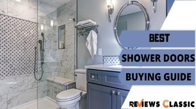 Best Shower Doors buying Guide