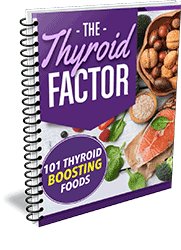 The Thyroid Factor - Boosting Foods Book