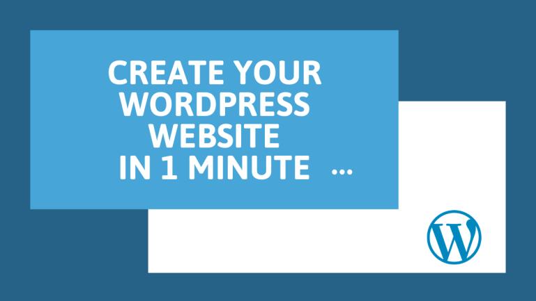 Create A WordPress Website In 1 Minute