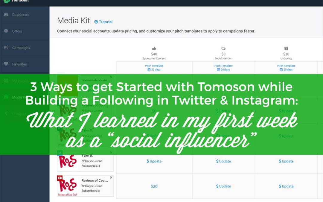"""3 Ways to get Started with Tomoson while Building a Following in Twitter and Instagram: What I learned in my first week as a """"social influencer"""""""