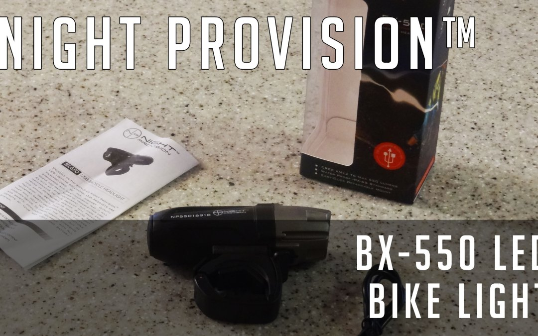 Review: Night Provision™ BX-550 USB Rechargeable USB Bicycle Headlight
