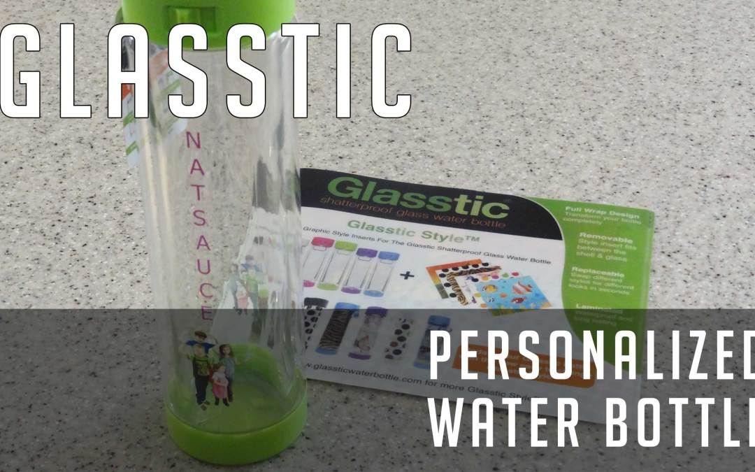 Review: Glasstic personalized water bottle (and how to make one)